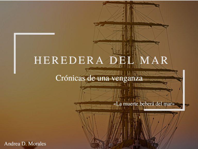 Propuesta editorial Crónicas del mar: Venganza, de Andrea D. Morales